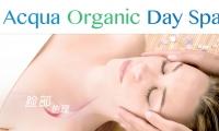 顶级享受,你值得拥有!Acqua Organic Day Spa90分钟脸部深层护理【深层洁肤+深层磨砂+去黑头+去角质+脸部补水按摩+补水面膜+肩膀按摩送手部蜜蜡】原价$94.5,优品价$27.99(含税)!经验丰富,专业护肤!